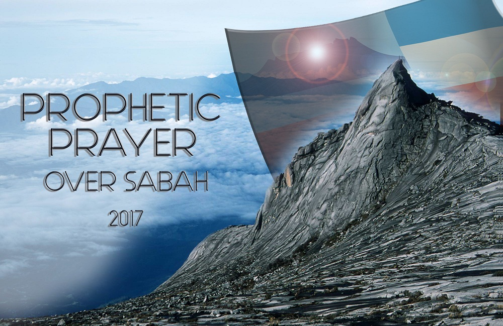 Prophetic Prayer Over Sabah 2017