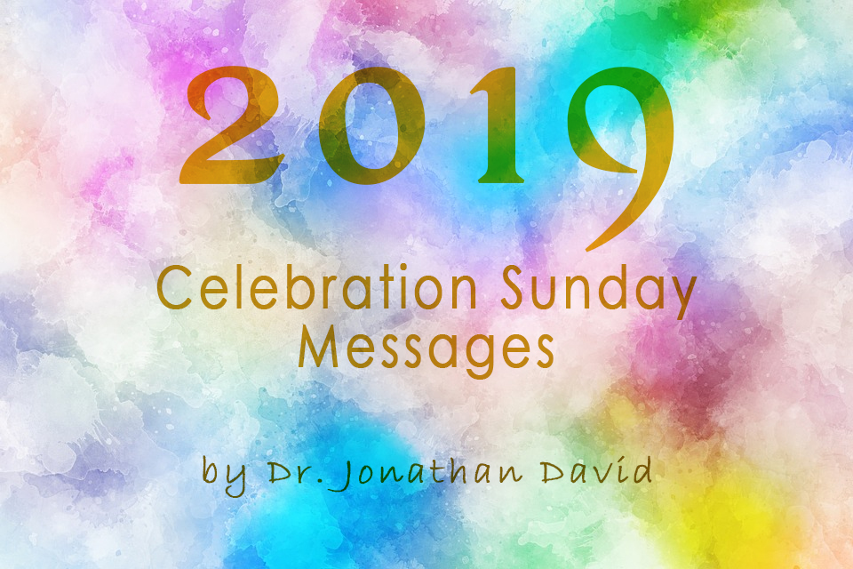 2019 CELEBRATION SUNDAY MESSAGE COVER